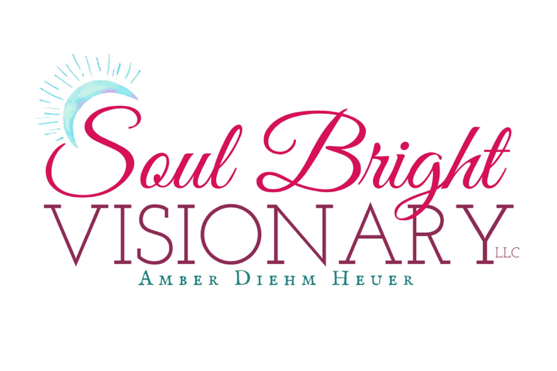 Soul Bright Visionary LLC | Amber Diehm Heuer